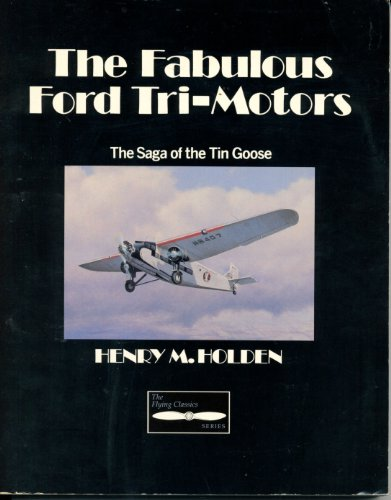 9780830639168: The Fabulous Ford Tri-Motors (Flying Classics Series)