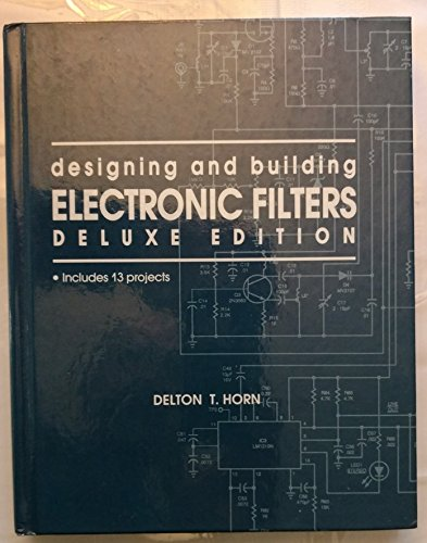 9780830639205: Designing and Building Electronic Filters