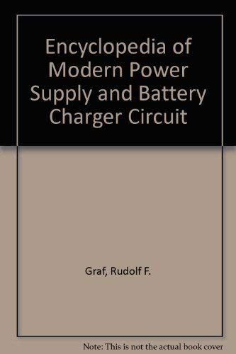 9780830639243: Encyclopedia of Modern Power Supply and Battery Charger Circuit
