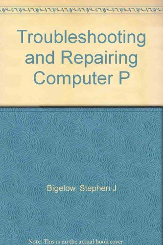 9780830639342: Troubleshooting and Repairing Computer P