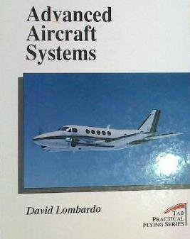 9780830639977: Advanced Aircraft Systems (Practical Flying Series)