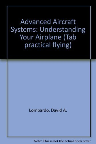 9780830639984: Advanced Aircraft Systems (Tab Practical Flying Series)