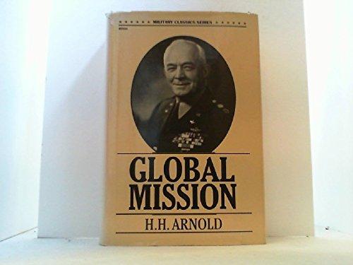 Global Mission: H.H. aRNOLD