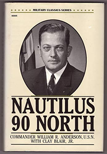 9780830640058: Nautilus 90 North (Military Classics Series)