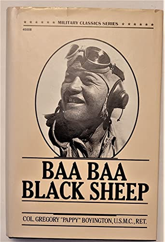 9780830640089: Baa Baa Black Sheep (Military Classics Series)
