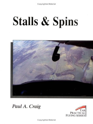 9780830640195: Stalls & Spins (Practical Flying Series)