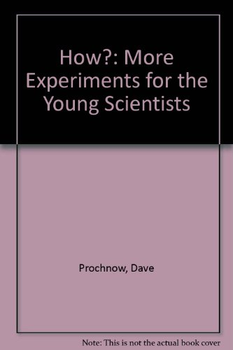 9780830640249: How?: More Experiments for the Young Scientists