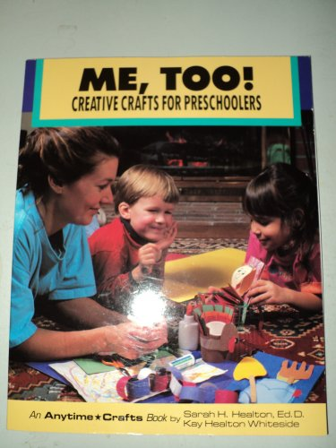9780830640423: Me, Too!: Creative Crafts for Preschoolers (Anytime Crafts Series)