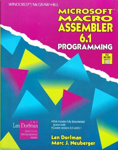 Microsoft Macro Assembler 6.1 Programming/Book and Disk: Dorfman, Len; Neuberger,