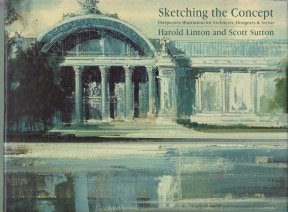 Sketching the Concept: Perspective Illustration for Architects, Designers & Artists