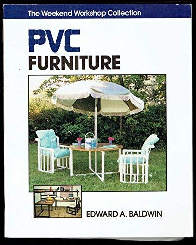 9780830640768: Pvc Furniture (Weekend Workshop Collection)