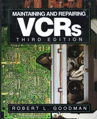 9780830640799: Maintaining and Repairing Vcrs