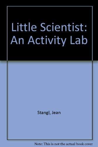 9780830641024: The Little Scientist: An Activity Lab