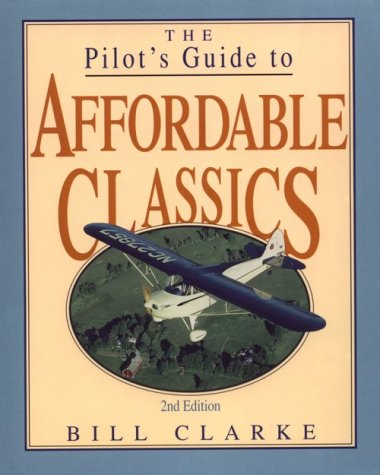 9780830641079: The Pilot's Guide to Affordable Classics