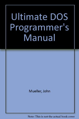 9780830641154: The Ultimate DOS Programmer's Manual