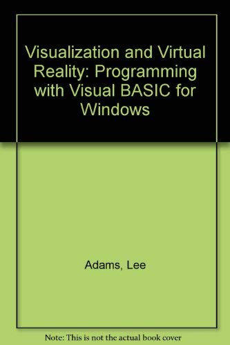 9780830641215: Visualization and Virtual Reality: 3D Programming With Visual Basic for Windows/Book and Disk