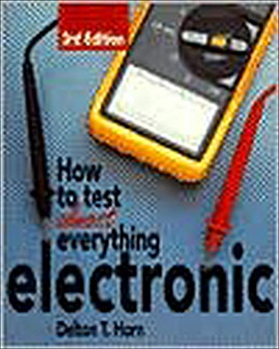 9780830641277: How to Test Almost Everything Electronic