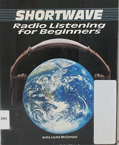 9780830641352: Shortwave Radio Listening for Beginners