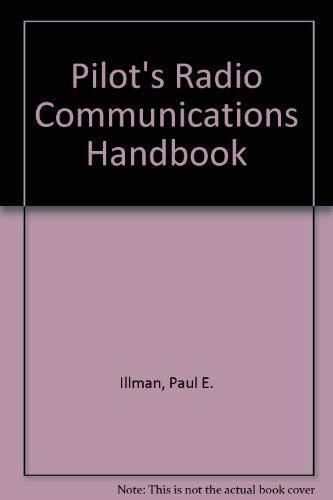 9780830641406: Pilot's Radio Communications Handbook (Tab practical flying series)