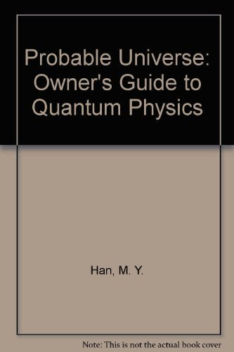 9780830641918: The Probable Universe: An Owner's Guide to Quantum Physics