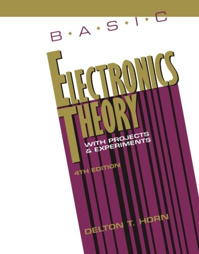 9780830642007: Basic Electronics Theory With Projects and Experiments