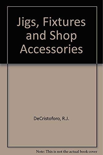 9780830642113: Jigs, Fixtures, and Shop Accessories