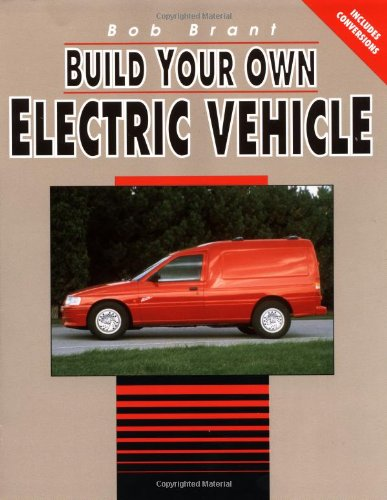 9780830642311: Build Your Own Electric Vehicle