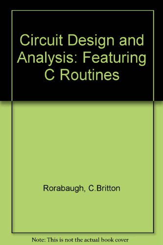 9780830642755: Circuit Design and Analysis: Featuring C Routines/Book and Disk