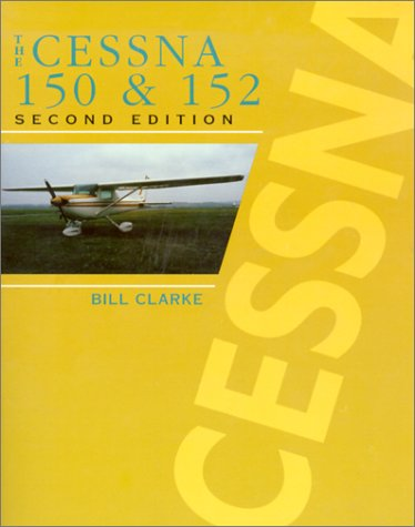 9780830642939: The Cessna 150 and 152