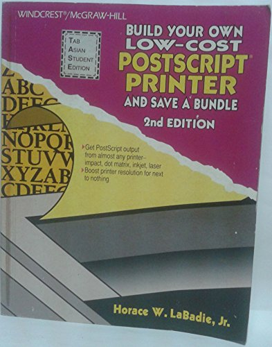 9780830643066: Build Your Own Low-Cost Postscript Printer and Save a Bundle