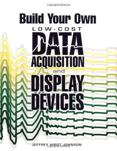 9780830643486: Build Your Own Low-Cost Data Acquisition & Display Devices