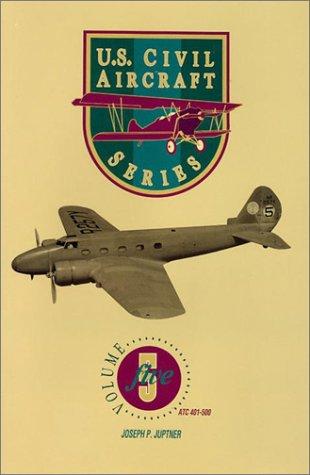 9780830643707: U.S. Civil Aircraft Series, Vol. 5 (U.S. Aircraft Series)
