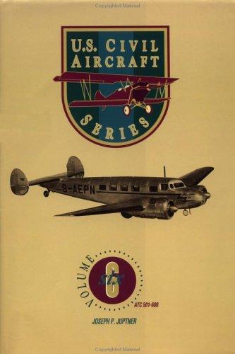 U.S. Civil Aircraft Series, Vol. 6: Juptner, Joseph P.