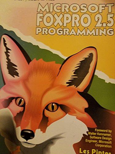 9780830643981: Microsoft Foxpro 2.5 Programming
