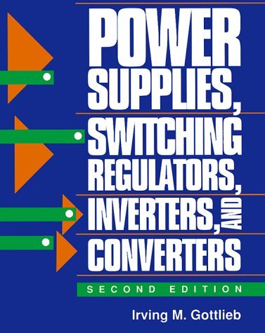 9780830644049: Power Supplies Switching Regulators, Inverters, and Converters