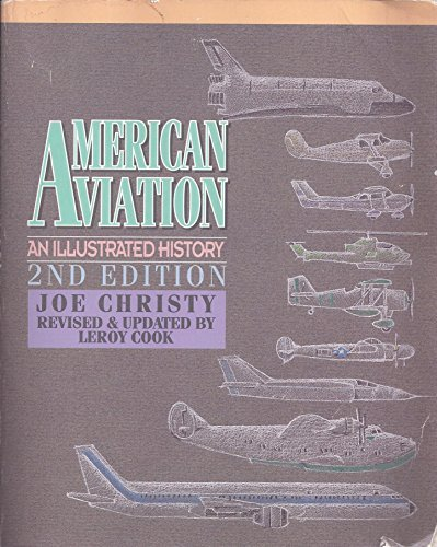 9780830644803: American Aviation: An Illustrated History