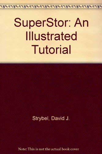 9780830645299: Superstor: An Illustrated Tutorial