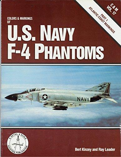 9780830645411: Colors and Markings of U.S. Navy F-4 Phantoms, Part 1: Atlantic Coast Markings - C&M Vol. 17