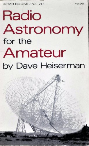 9780830647149: Radio Astronomy for the Amateur