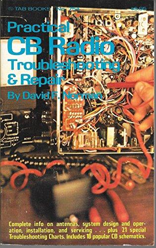 9780830647545: Practical CB radio troubleshooting & repair