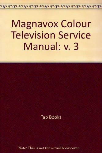 Magnavox color TV service manual, (9780830647705) by Prentiss, Stan
