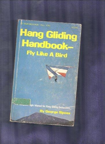 9780830647767: Hang Gliding Handbook