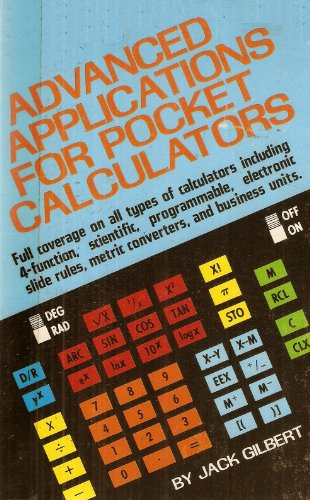 9780830648245: Advanced applications for pocket calculators [Hardcover] by Gilbert, Jack