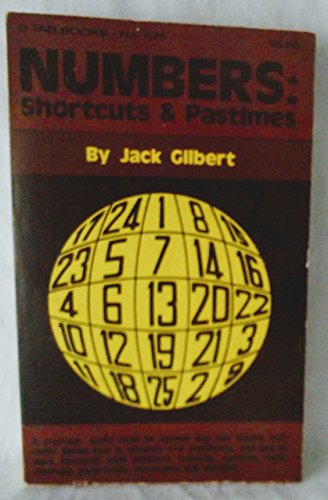 Numbers: Shortcuts and Pastimes: Jack Gilbert