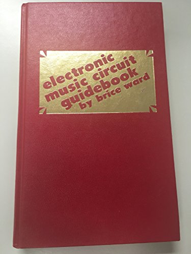 9780830657438: Electronic music circuit guidebook