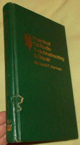 Practical CB radio troubleshooting & repair: Norman, David F