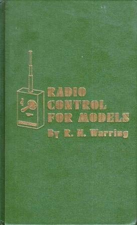 Radio control for models: Warring, R. H