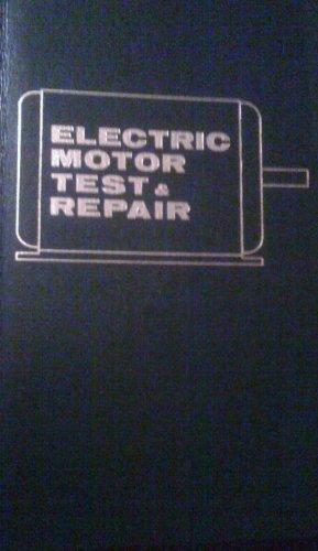 9780830660971: Electric Motor Test and Repair