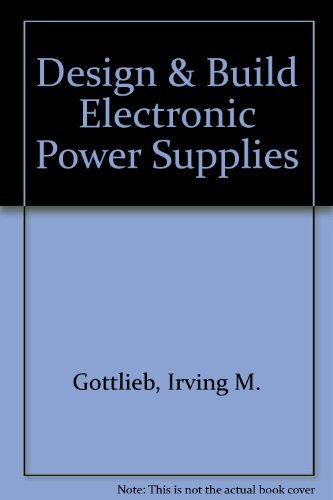 9780830665402: Design & Build Electronic Power Supplies