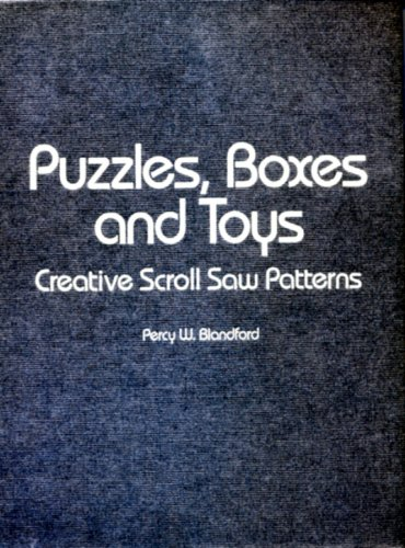 9780830667062: Puzzles, Boxes and Toys: Creative Scroll Saw Patterns